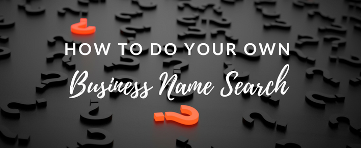 How to Do Your Own Business Name Search